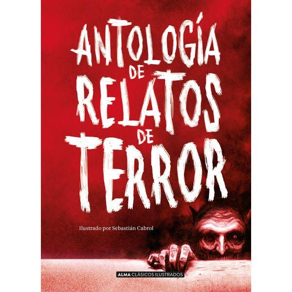 ANTOLOGÍA DE RELATOS DE TERROR