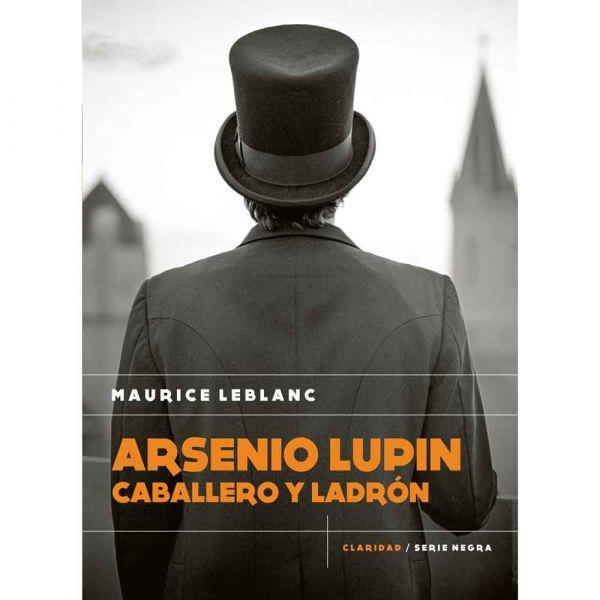 ARSENIO LUPÍN CABALLERO Y LADRÓN