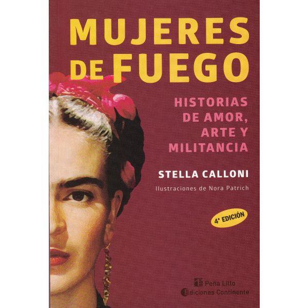 MUJERES DE FUEGO: HISTORIAS DE AMOR, ARTE Y MILITANCIA