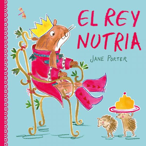 EL REY NUTRIA