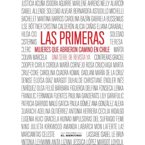 LAS PRIMERAS MUJERES QUE ABRIERON CAMINO EN CHILE