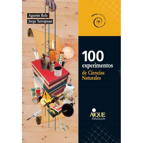 100 EXPERIMENTOS DE CIENCIAS NATURALES